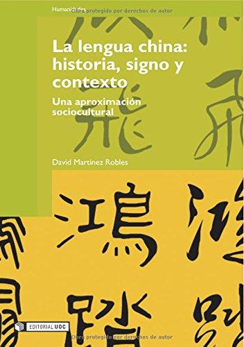 9788497886826: La lengua china: historia, signo y contexto: Una aproximación sociocultural: 56 (Manuales)