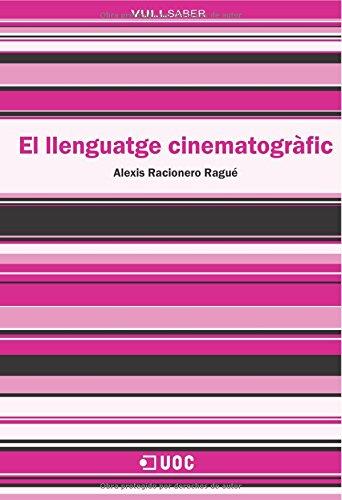 9788497886925: El llenguatge cinematogràfic (VullSaber)