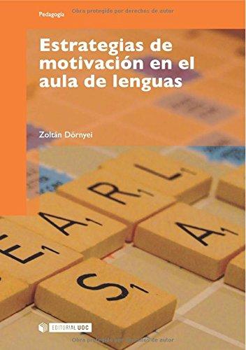 9788497887175: Estrategias de motivación en el aula de lenguas (Pedagogia/ Pedagogy) (Spanish Edition)