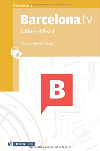 Barcelona tv. Llibre d'Estil (Manuals) - Carme Ferré Pavia