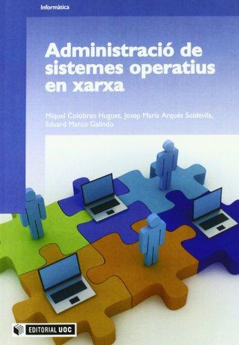 9788497887441: Administracio de sistemes operatius en xarxa