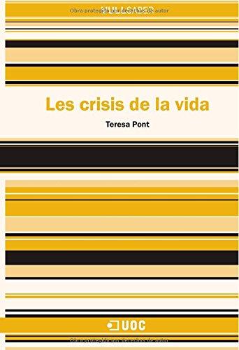 9788497887595: Les crisis de la vida (VullSaber)