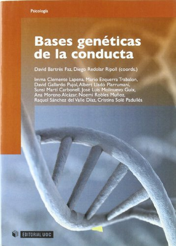9788497887717: Bases geneticas de la conducta/ Genetic bases of behavior (Spanish Edition)