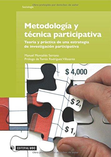 9788497887953: Metodología y técnica participativa. Teoría y práctica de una estrategia de investigación participativa (Spanish Edition)