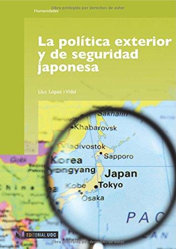 9788497888387: La política exterior y de seguridad japonesa (Spanish Edition)
