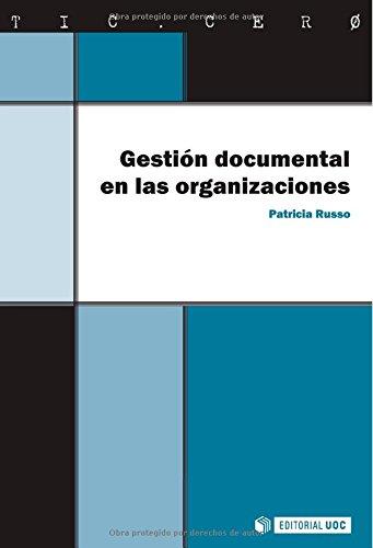 9788497888639: Gestión documental en las organizaciones (Spanish Edition)