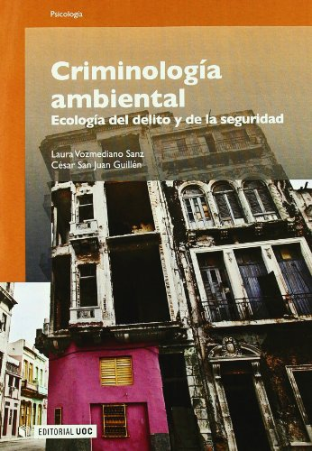 9788497888745: Criminología ambiental: Ecología del delito y de la seguridad (Manuales)