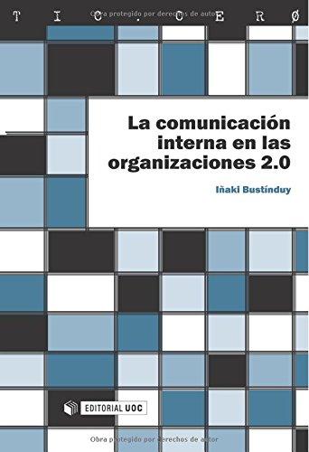 9788497888851: La comunicación interna en las organizaciones 2.0 (TIC.CERO)