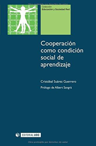 9788497888998: Cooperación como condición social de aprendizaje (Educación y Sociedad Red)