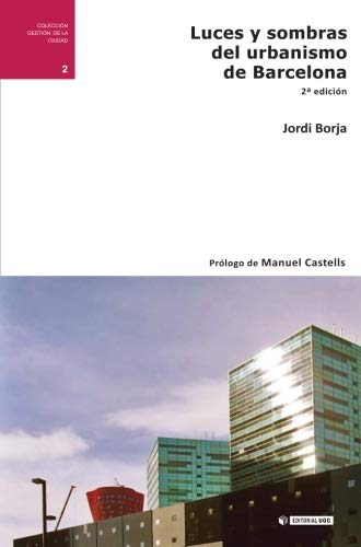 9788497889032: Luces y sombras del urbanismo de Barcelona (2ª edición). Prólogo de Manuel Castells (Spanish Edition)