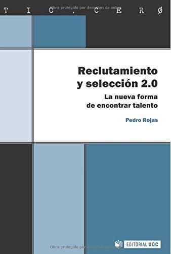 9788497889278: Reclutamiento y selección 2.0. La nueva forma de encontrar talento (Spanish Edition)
