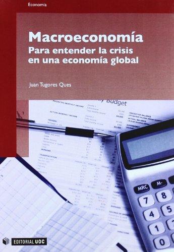 Macroeconomía : para entender la crisis en: Tugores Ques, Juan
