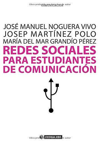 9788497889759: Redes sociales para estudiantes de Comunicación: 50 ideas para comprender el escenario online (Manuales)