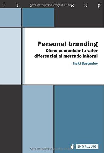 9788497889971: Personal branding: Cómo comunicar tu valor diferencial al mercado laboral (TIC.CERO)