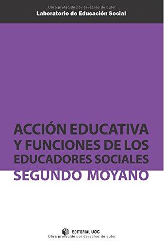 9788497889995: Acción educativa y funciones de los educadores sociales (Spanish Edition)
