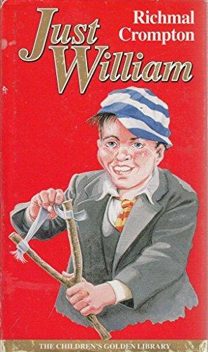 Just William 23: Crompton, Richmal