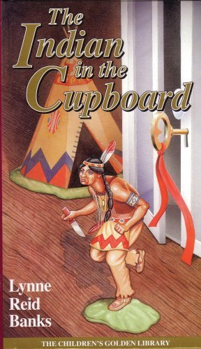 The Indian in the Cupboard: Lynne Reid Banks