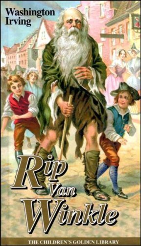 Rip Van Winkle and Other Stories: Washington Irvine