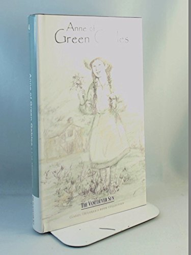 Anne of Green Gables: MONTGOMERY, L M