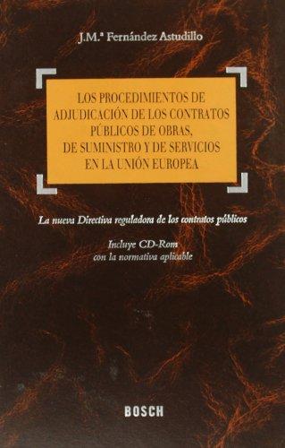 Los procedimientos de adjudicación de los contratos públicos de obras, de suministro ...