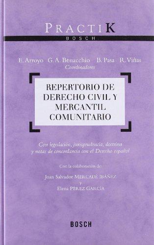 Repertorio de Derecho Civil y Mercantil Comunitario: Viñas; Pasa; Benacchio; Arroyo