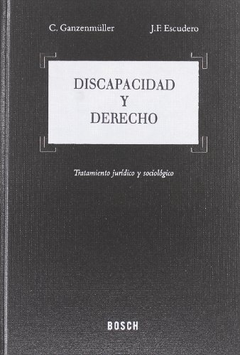 9788497901918: Discapacidad y Derecho: Tratamiento jurídico y sociológico