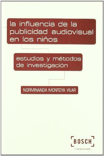 9788497902922: La Influencia de la Publicidad Audiovisual en los Ninos : Estudio s y Metodos de Investigacion