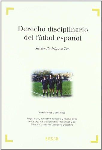 Derecho disciplinario del fútbol español: Rodríguez Ten, J.