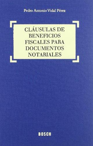 9788497903264: Cláusulas de beneficios fiscales para documentos notariales