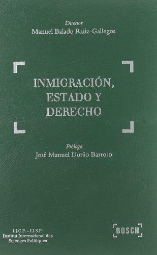 Inmigración, Estado y Derecho: Balado, M.(Dir.)