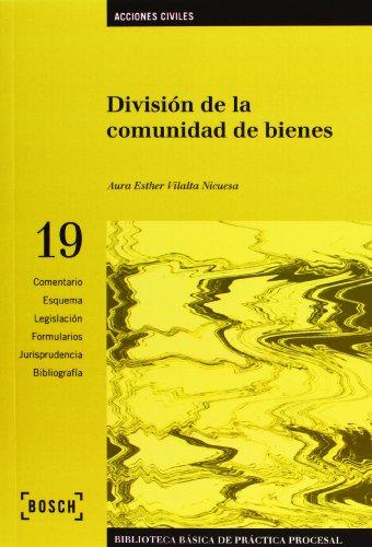 9788497903868: División de la comunidad de bienes