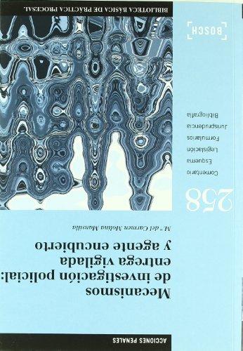 Mecanimos de investigación policial : entrega vigilada y agente encubierto (Paperback) - Maria Del Carmen Molina Mansilla