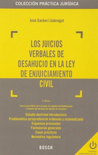 9788497907040: Juicios verbales de deshaucio en la ley de enjuiciamineto civil, Los (3ª ed.) (Práctica jurídica)