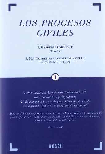 9788497907590: Los Procesos Civiles: Comentarios a la Ley de Enjuiciamiento Civil, con formularios y jurisprudencia. 2ª edic.