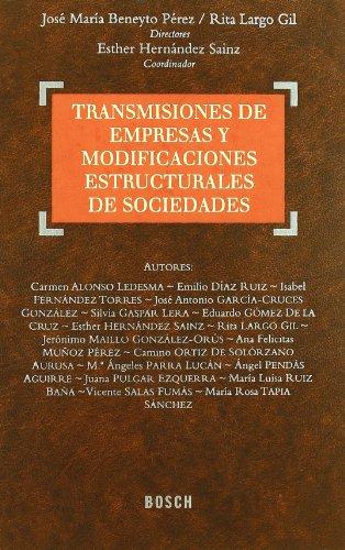 9788497908139: Transmisiones de empresas y modificaciones estructurales de sociedades