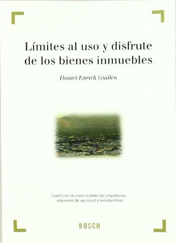 Límites al uso y disfrute de los: Daniel Enrich Guillén
