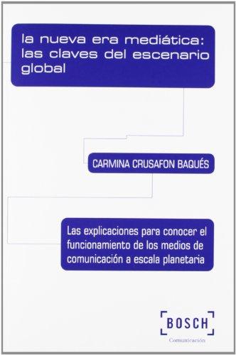 LA NUEVA ERA MEDIATICA: LAS CLAVES DEL ESCENARIO G (Paperback)