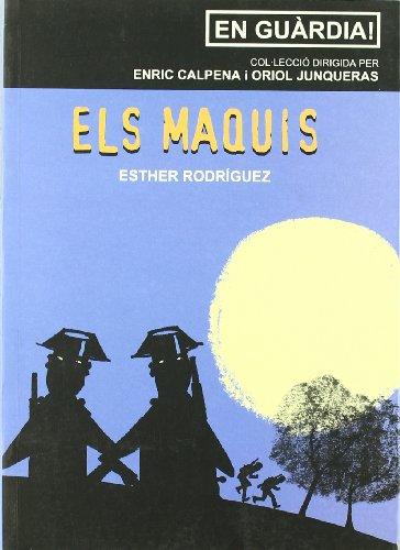 ELS MAQUIS: RODRÍGUEZ GARCÍA, ESTHER