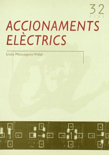 9788497911344: Accionaments elèctrics (Publicacions de la URV / Eina)
