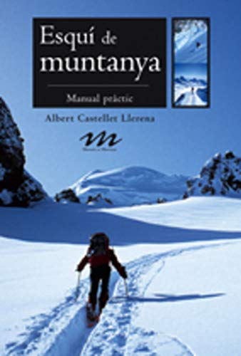 9788497911542: Esquí de muntanya: Manual pràctic (Manuals de muntanya)