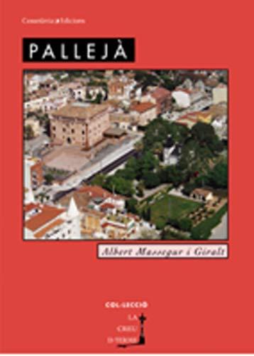 9788497912501: Pallejà (La Creu de Terme)