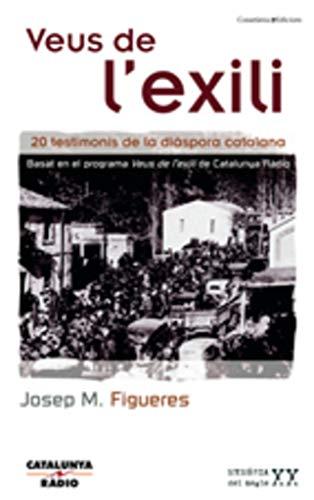 9788497912587: Veus de l'exili: 20 testimonis de la diàspora catalana (Memòria del Segle XX) (Catalan Edition)