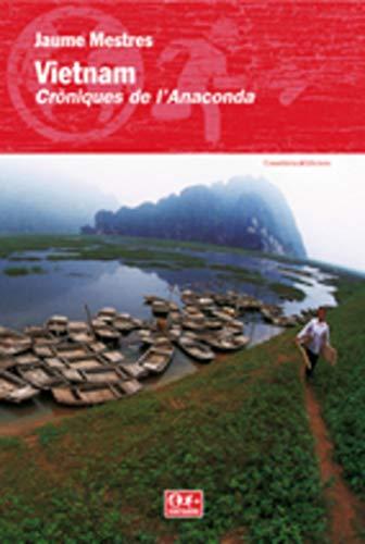 9788497912624: Vietnam: crA²niques de l'Anaconda