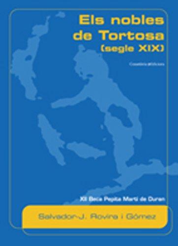9788497913317: Els nobles de Tortosa (segle XIX) (Altres)