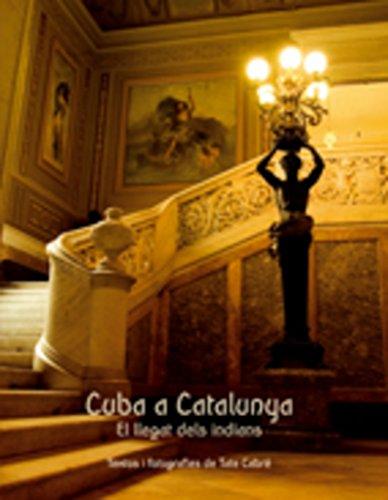 9788497913416: Cuba a Catalunya: El llegat dels indians (Altres)