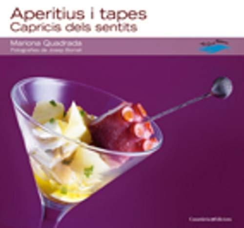 9788497914543: Aperitius i tapes: Capricis dels sentits (Amb Gust de Mediterrani)