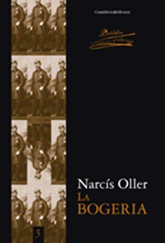9788497915533: La bogeria (Biblioteca Narcís Oller)