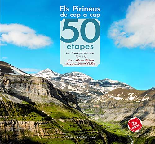 9788497915946: Els Pirineus de cap a cap: 50 etapes La Transpirinenca (GR 11) (Khroma)