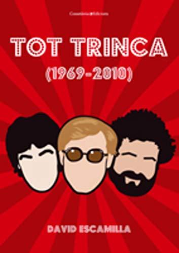 9788497916691: Tot trinca (1969-2010) (Altres)