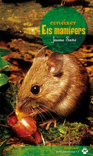 9788497916707: Conèixer els mamífers (Conèixer, Sèrie Éssers vius)